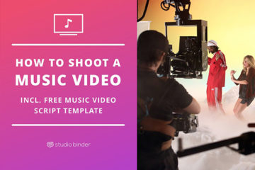How to Shoot a Music Video