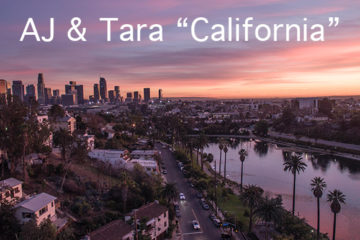 AJ & Tara - California